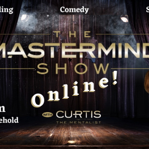 """Anyone can attend the virtual comedy mind reading show """"The Mastermind Show"""""""