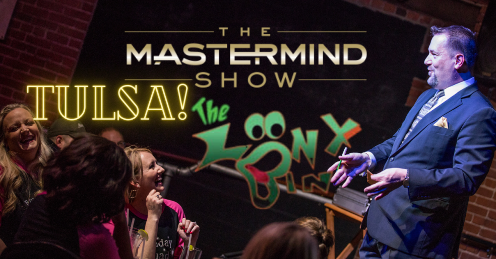 Fun new show in Tulsa is the Mastermind Show with Curtis The Mentalist