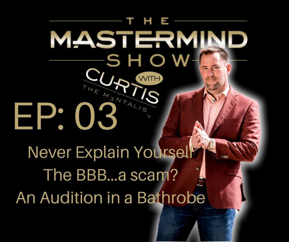 The Mastermind Show Podcast Episode 3