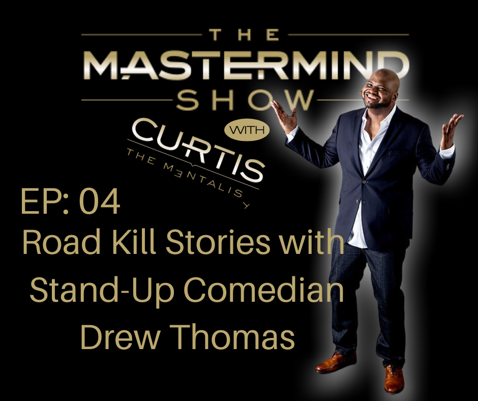 Road Kill Stories with Stand-Up Comedian Drew Thomas